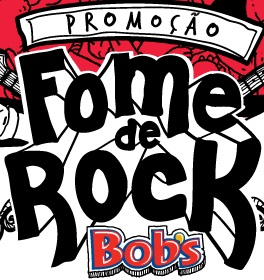 Promocao Fome de Rock Bobs