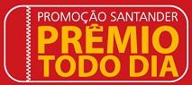 Promoção Prêmio Todo Dia Santander