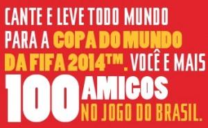 Promoção Coca-Cola Cante e Leve Todo Mundo Pra Copa