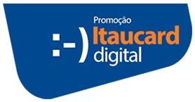 www.itau.com.br/itaucardigital, Promoção Itaucard Digital