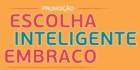 www.escolhainteligenteembraco.com.br, Promoção Escolha Inteligente Embraco