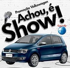 www.vw.com.br/achoueshow, Promoção Volkswagen Achou é Show