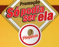 www.pimpinela.com.br/sopodiaserela, Promoção Só Podia Ser Ela Café Pimpinela