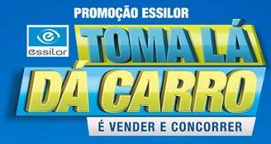 www.tomaladacarroessilor.com.br, Promoção Essilor Toma Lá Dá Carro