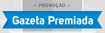 Promoção Gazeta Premiada