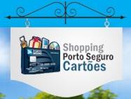 www.shoppingportoseguro.com.br, Shopping Porto Seguro Cartões