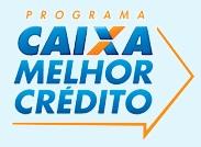 Programa Caixa Melhor Crédito
