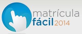 www.matriculafacil.rj.gov.br, Matrícula Fácil 2014, Inscrição