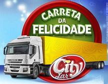 www.carretadafelicidadecitylar.com.br, Promoção Carreta da Felicidade CityLar