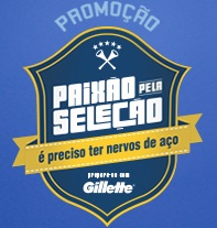www.walmart.com.br/gillette, Promoção Paixão Pela Seleção Gillete