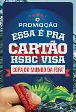 www.hsbc.com.br/essaepracartao, Promoção Essa é Pra cartão HSBC Visa
