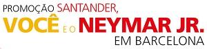 www.santander.com.br/voceeoneymarjr, Promoção Santander, Você e o Neymar