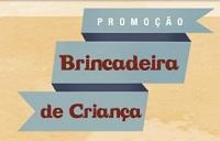 Promoção Brincadeira de Criança Jornal Meia Hora