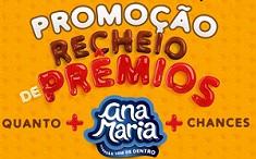 www.promocaoanamaria.com.br, Promoção Ana Maria Recheio de Prêmios