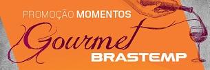 www.brastemp.com.br/promocao, Promoção Momentos Gourmet Brastemp