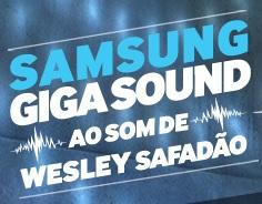 www.samsung.com.br/gigasoundwesley, Promoção Samsung Giga Sound
