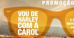 Promoção Vou de Harley com a Carol