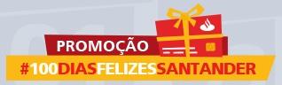 www.santanderesfera.com.br/100diasfelizes, Promoção #100 Dias Felizes Santander