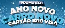 www.anonovocarronovo.com.br, Promoção Ano Novo Carro Novo Cartão BRB Visa