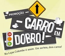 www.carroemdobro.com.br, Promoção Lojas Colombo Carro em Dobro