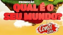 www.promocaoconticola.com.br, Promoção Conti Cola Qual é o seu Mundo?