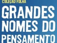 www.folha.com.br/nomesdopensamento, Coleção Folha Grandes Nomes do Pensamento