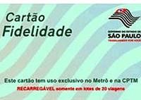 Cartão Fidelidade Metrô - CPTM