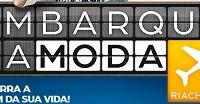 www.embarquenamoda.com.br, Promoção Embarque na Moda Riachuelo